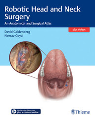 Robotic Head and Neck Surgery: An Anatomical and Surgical Atlas